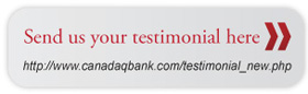 Send us your testimonial here   //canadaqbank.com/testimonial-new.php